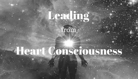 5 Keys to Leading from Heart Consciousness