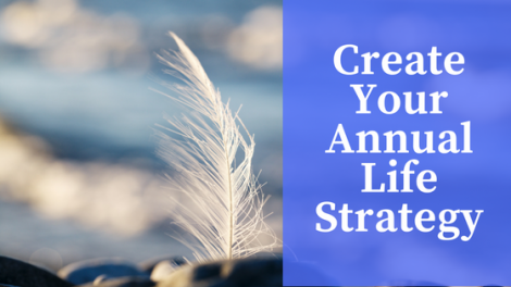 How to Create your Life Strategy for the New Year
