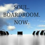 Invite Your Soul on to the Board